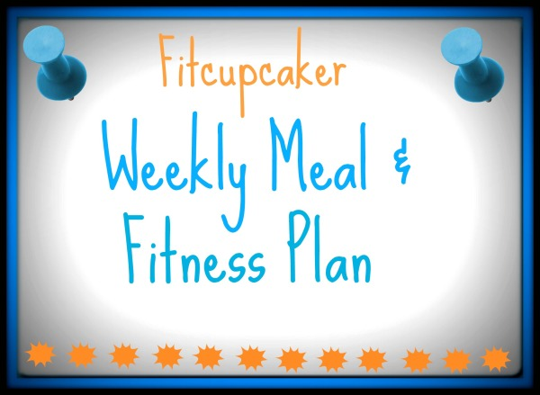 weekly meal and fitness plan
